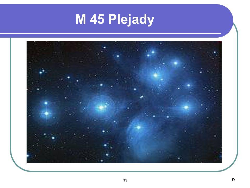 M 45 Plejady hs
