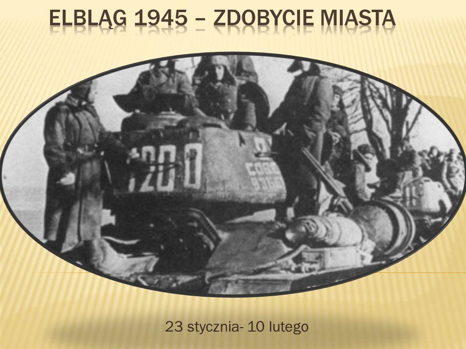 ELBLĄG 1945 – zdobycie miasta