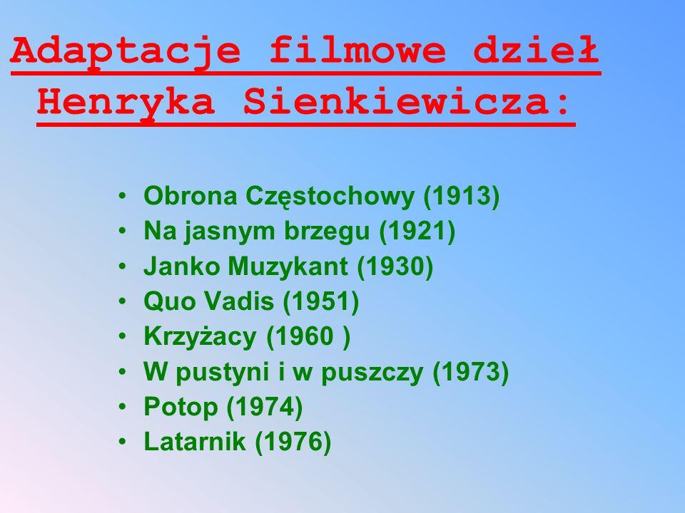 Adaptacje filmowe dzieł Henryka Sienkiewicza: