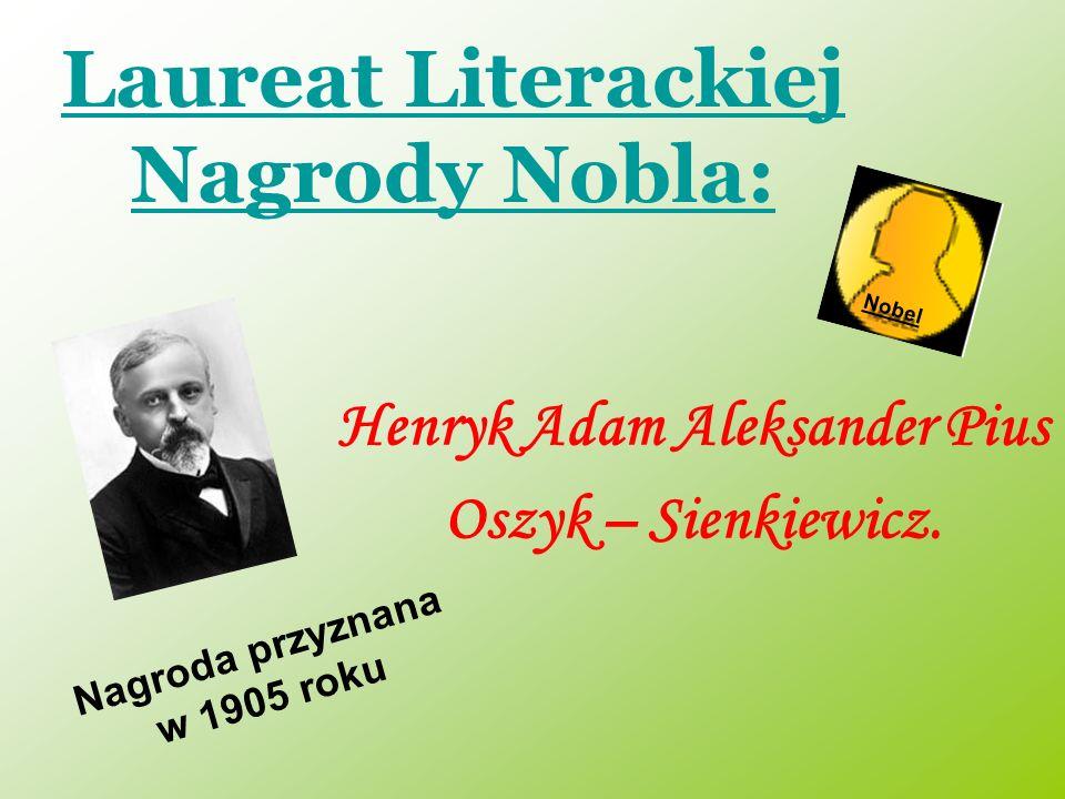 Laureat Literackiej Nagrody Nobla: