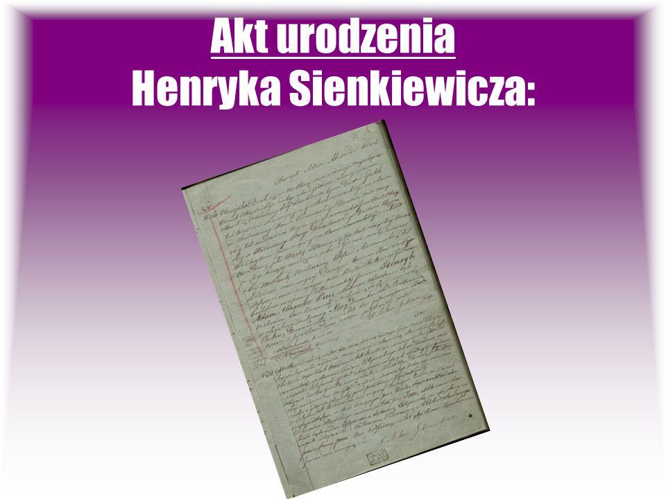 Akt urodzenia Henryka Sienkiewicza: