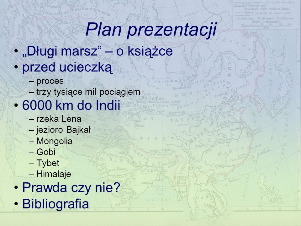 """Plan prezentacji """"Długi marsz – o książce przed ucieczką"""