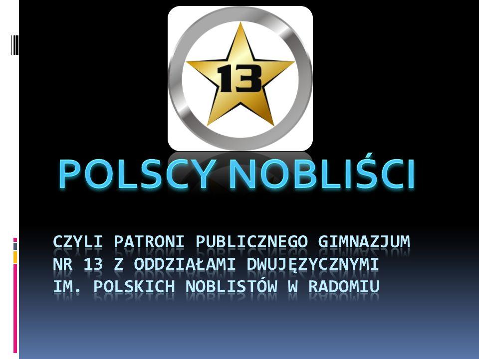 POLSCY NOBLIŚCI CZYLI PATRONI PUBLICZNEGO GIMNAZJUM NR 13 z oddziałami dwujęzycznymi im.