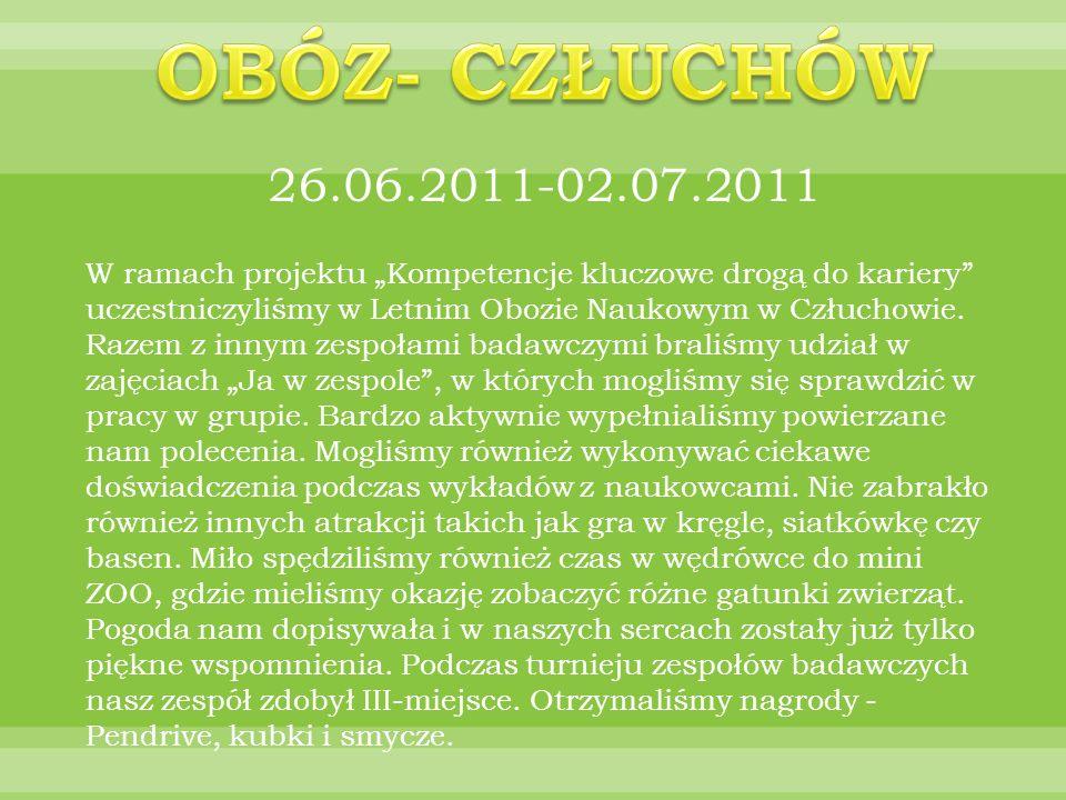 OBÓZ- CZŁUCHÓW 26.06.2011-02.07.2011.