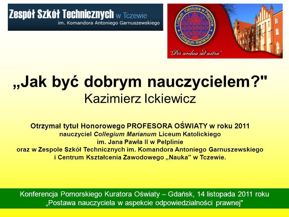 """""""Jak być dobrym nauczycielem Kazimierz Ickiewicz"""