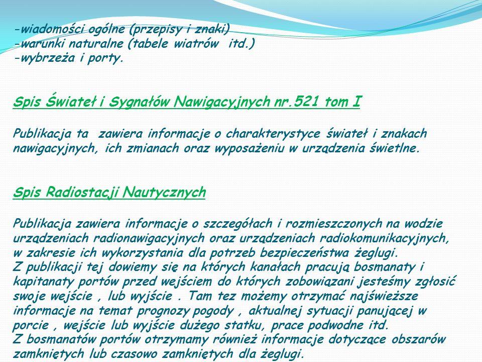 Spis Świateł i Sygnałów Nawigacyjnych nr.521 tom I