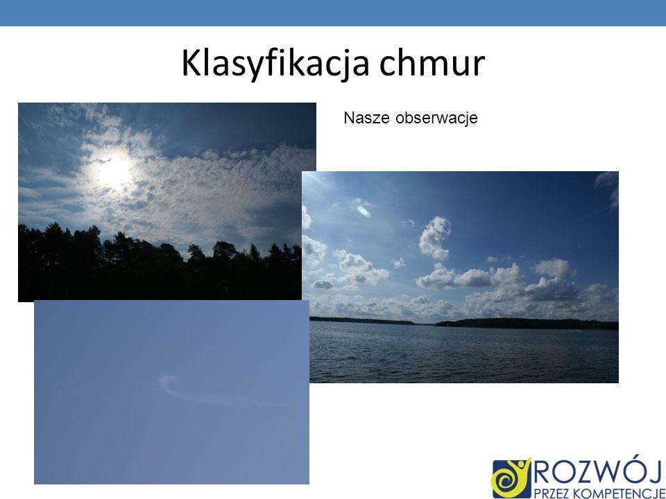 Klasyfikacja chmur Nasze obserwacje