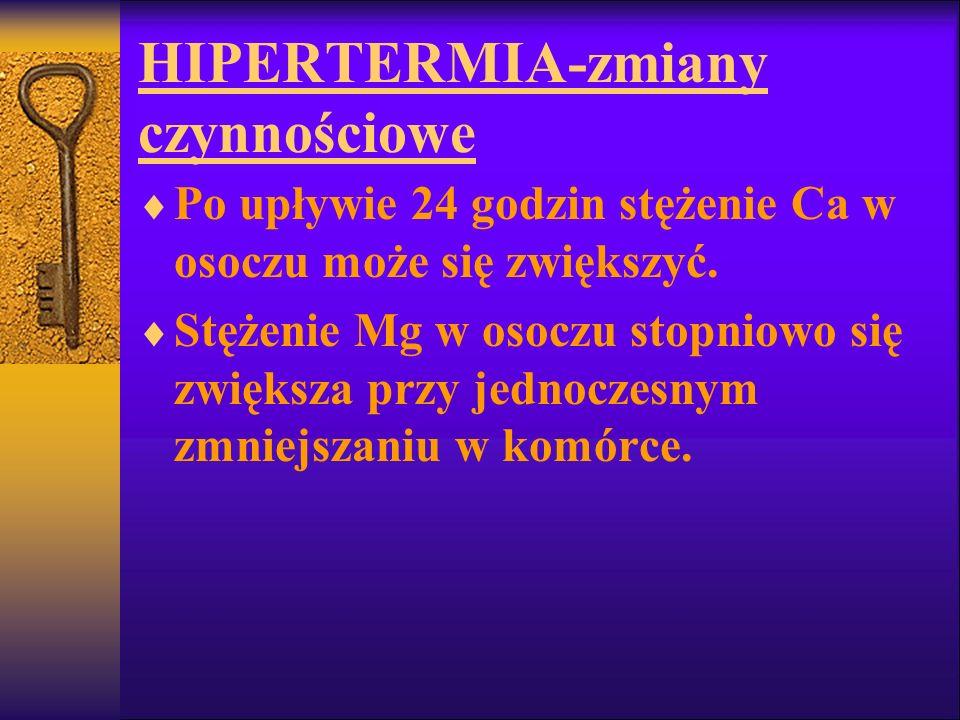HIPERTERMIA-zmiany czynnościowe