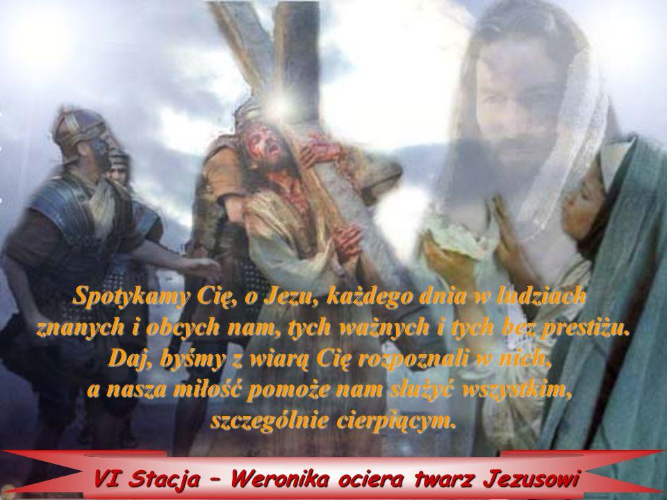 Spotykamy Cię, o Jezu, każdego dnia w ludziach