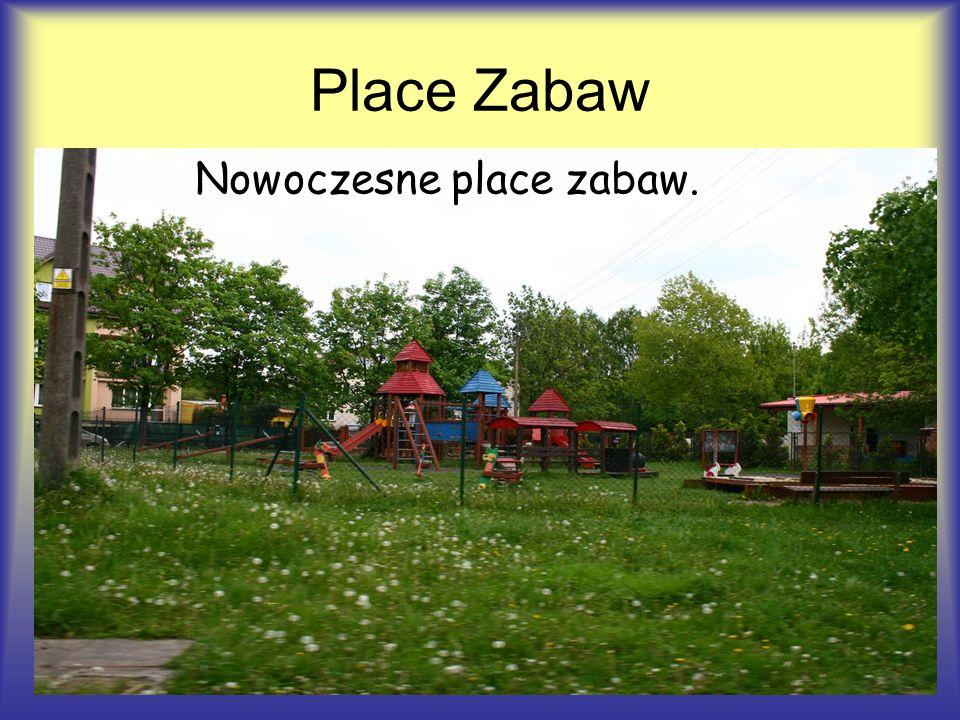Place Zabaw Nowoczesne place zabaw.