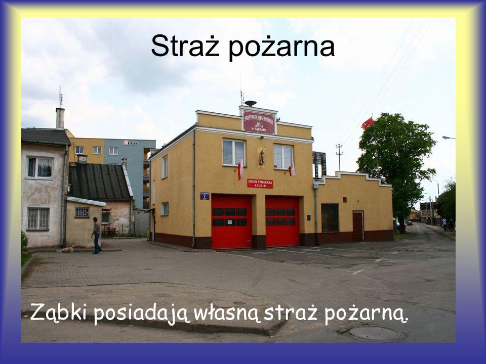 Straż pożarna Ząbki posiadają własną straż pożarną.