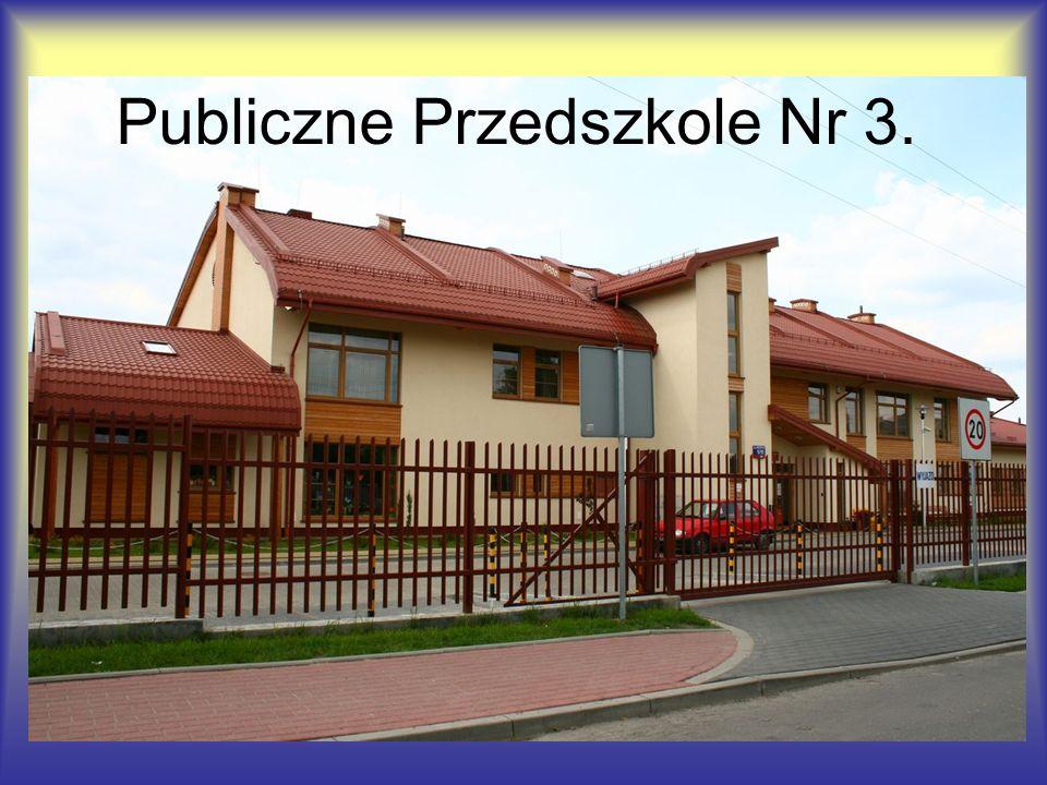 Publiczne Przedszkole Nr 3.