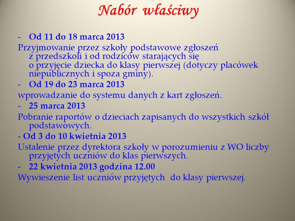 Nabór właściwy Od 11 do 18 marca 2013