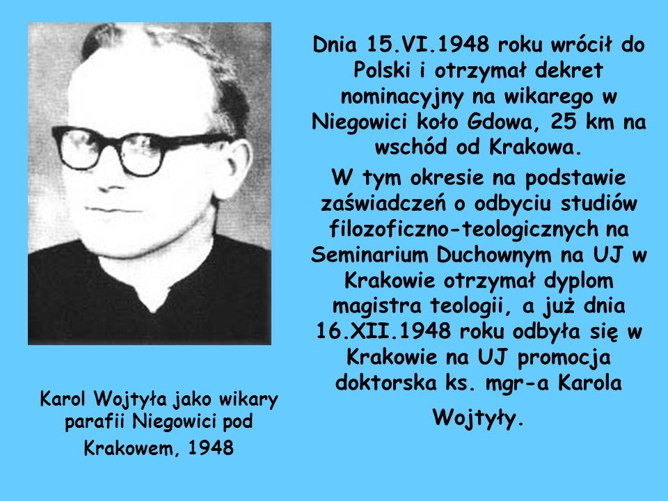 Karol Wojtyła jako wikary parafii Niegowici pod Krakowem, 1948