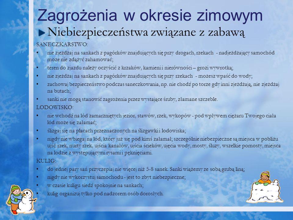 Zagrożenia w okresie zimowym