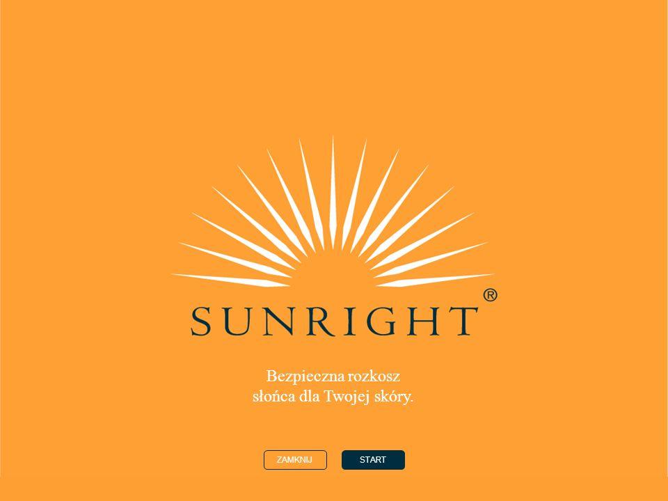 Bezpieczna rozkosz słońca dla Twojej skóry.