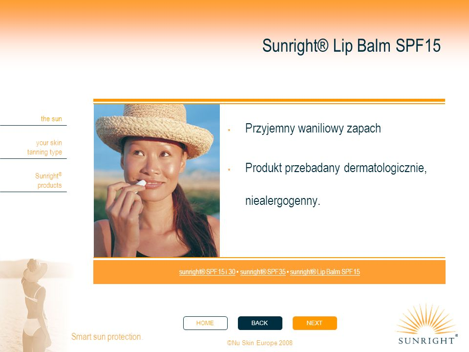 sunright® SPF15 i 30 • sunright® SPF35 • sunright® Lip Balm SPF15