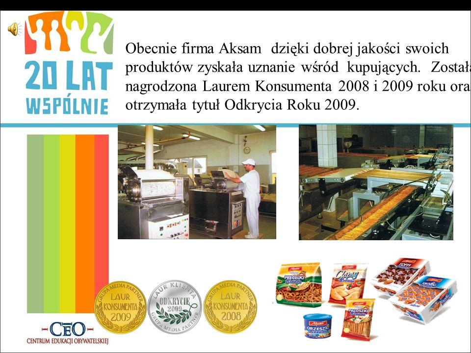 Obecnie firma Aksam dzięki dobrej jakości swoich produktów zyskała uznanie wśród kupujących.