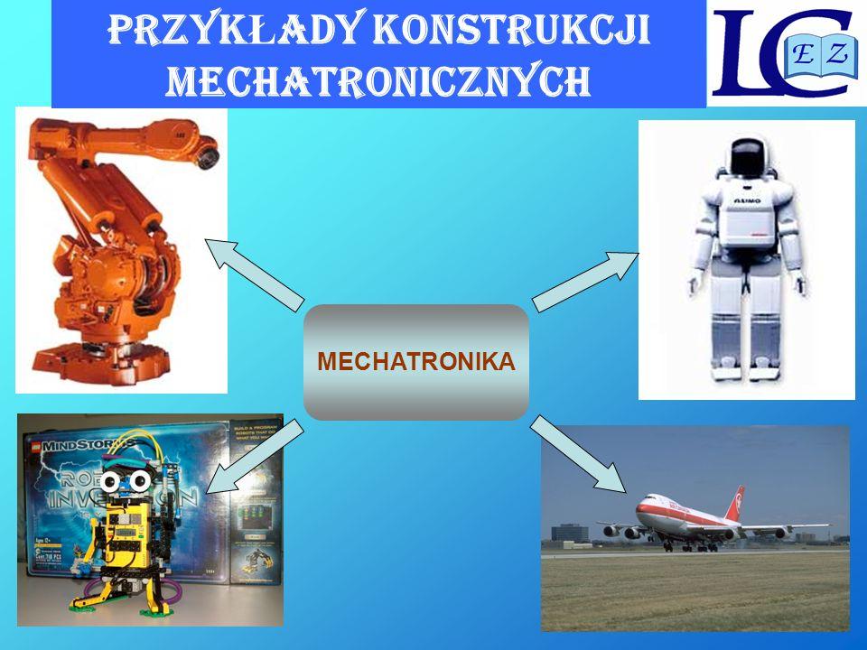 PRZYKŁADY konstrukcji mechaTROnicznych