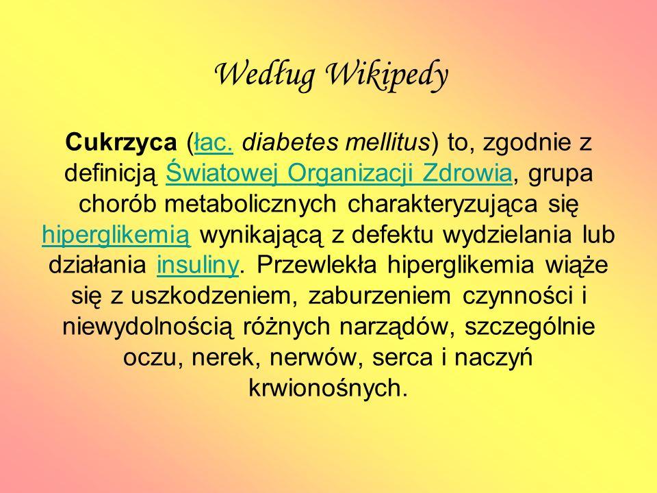 Według Wikipedy Cukrzyca (łac