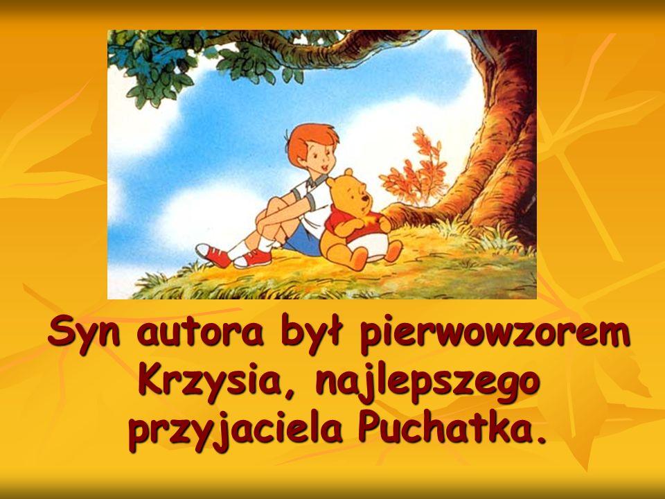 Syn autora był pierwowzorem Krzysia, najlepszego przyjaciela Puchatka.