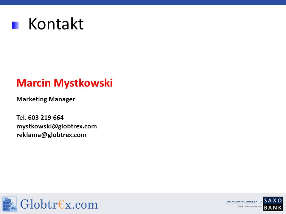 Kontakt Marcin Mystkowski Marketing Manager Tel