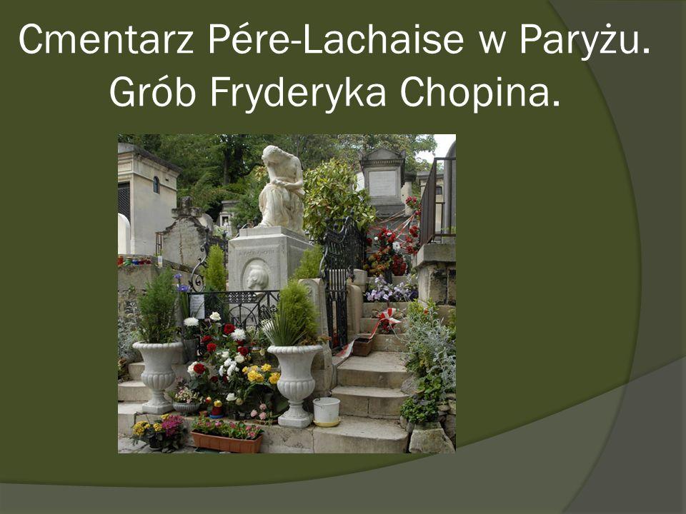 Cmentarz Pére-Lachaise w Paryżu. Grób Fryderyka Chopina.