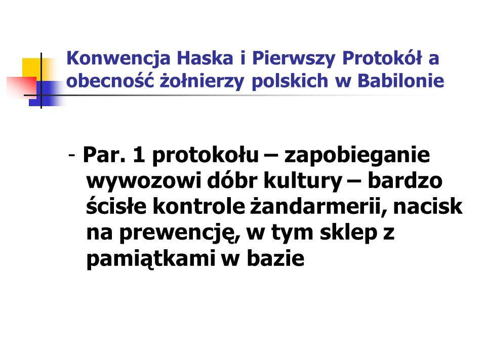 Konwencja Haska i Pierwszy Protokół a obecność żołnierzy polskich w Babilonie