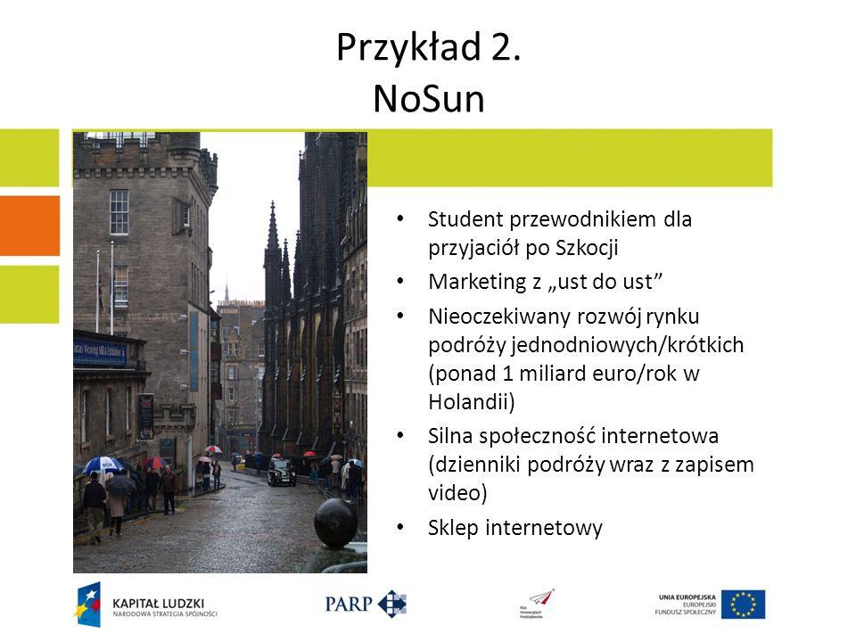 Przykład 2. NoSun Student przewodnikiem dla przyjaciół po Szkocji