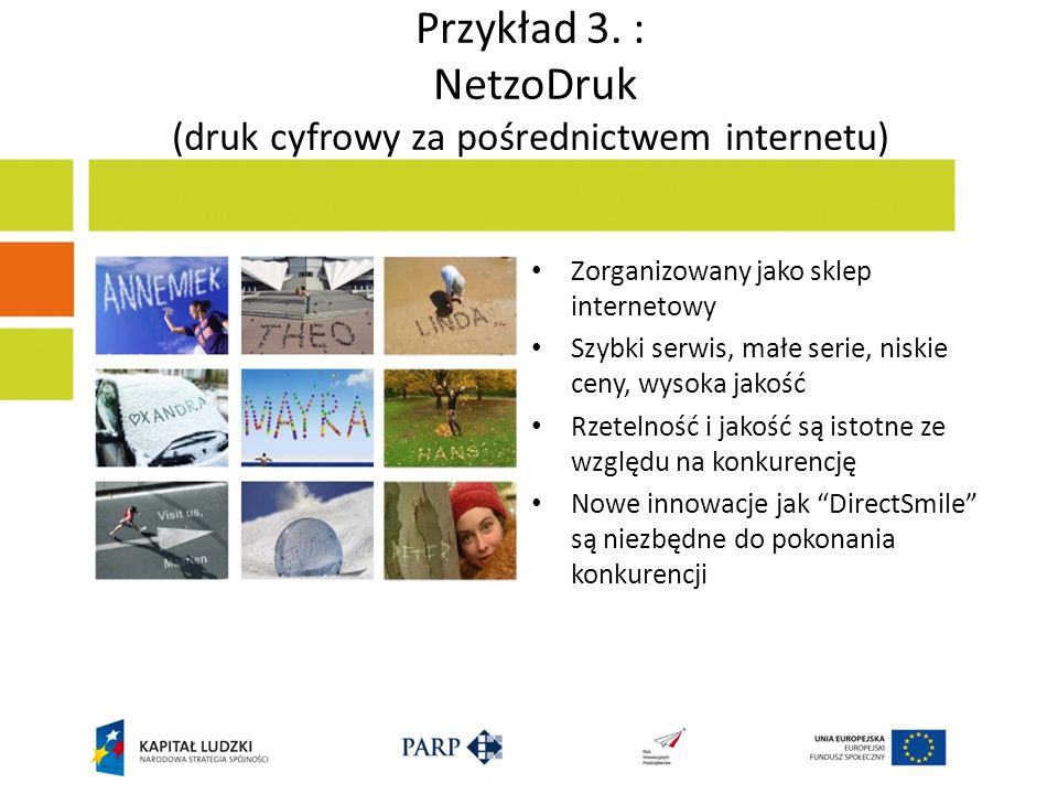 Przykład 3. : NetzoDruk (druk cyfrowy za pośrednictwem internetu)