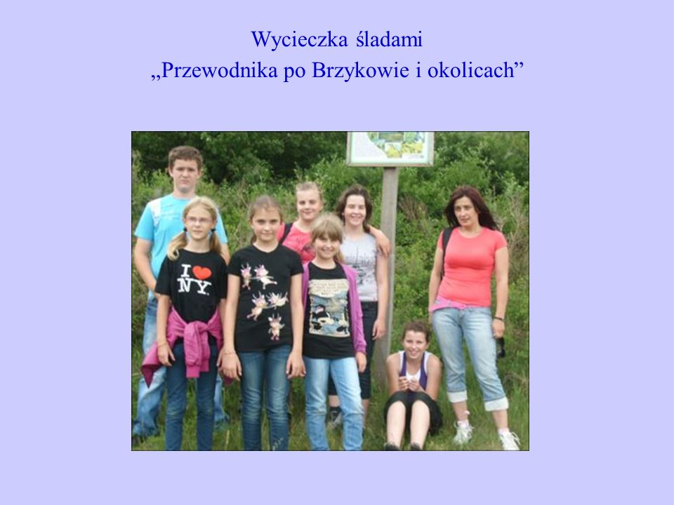 """Wycieczka śladami """"Przewodnika po Brzykowie i okolicach"""