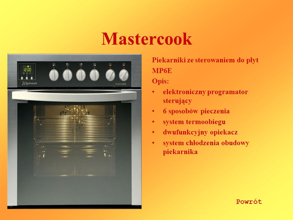 Mastercook Piekarniki ze sterowaniem do płyt MP6E Opis: