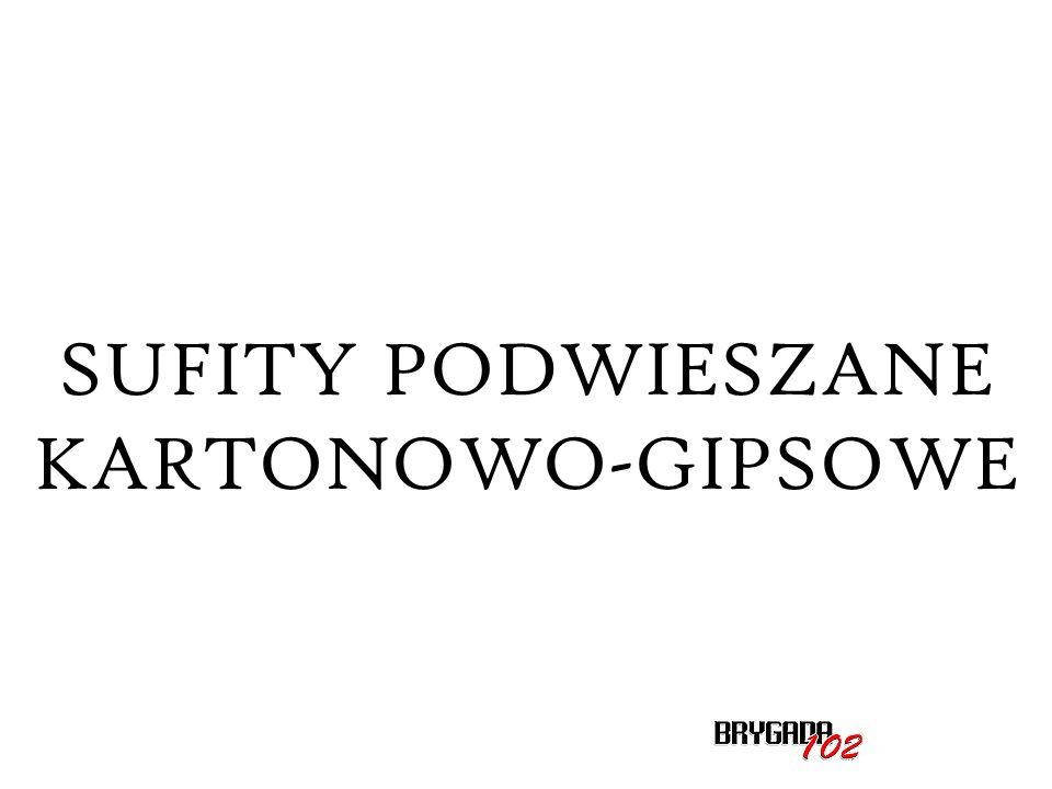 SUFITY PODWIESZANE KARTONOWO-GIPSOWE