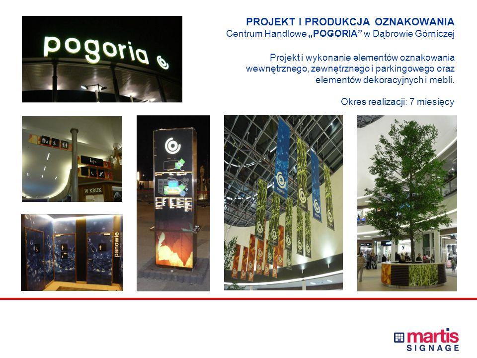 """PROJEKT I PRODUKCJA OZNAKOWANIA Centrum Handlowe """"POGORIA w Dąbrowie Górniczej Projekt i wykonanie elementów oznakowania wewnętrznego, zewnętrznego i parkingowego oraz elementów dekoracyjnych i mebli."""