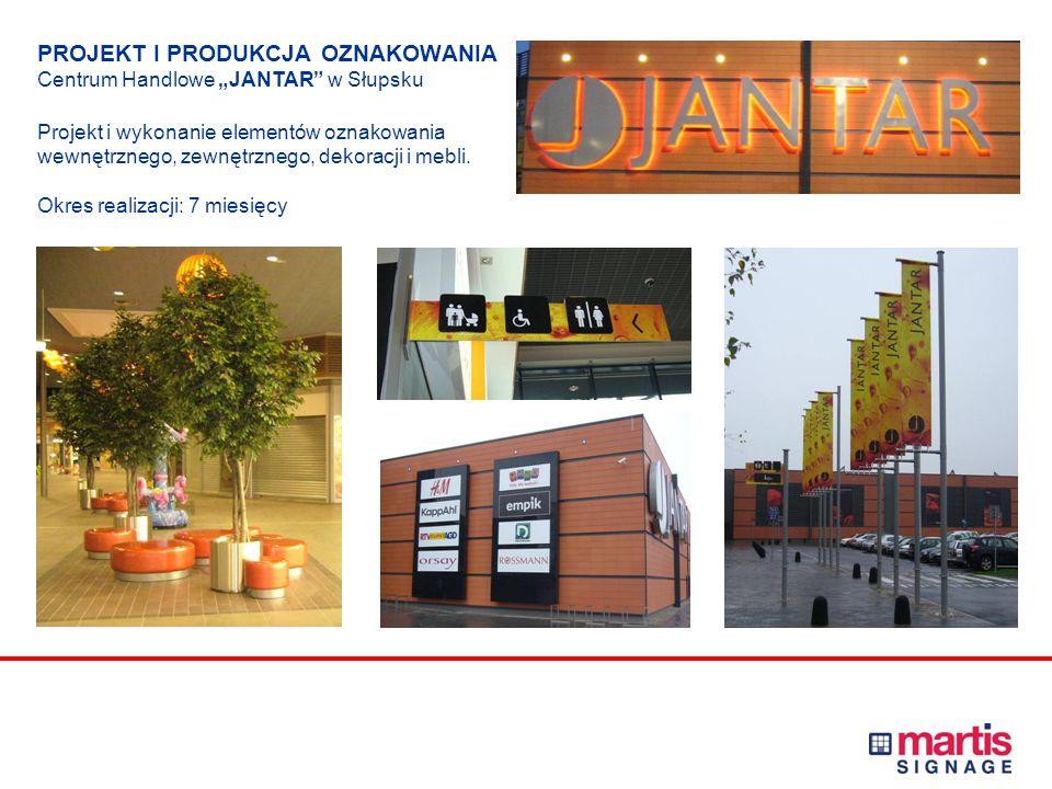 """PROJEKT I PRODUKCJA OZNAKOWANIA Centrum Handlowe """"JANTAR w Słupsku Projekt i wykonanie elementów oznakowania wewnętrznego, zewnętrznego, dekoracji i mebli."""