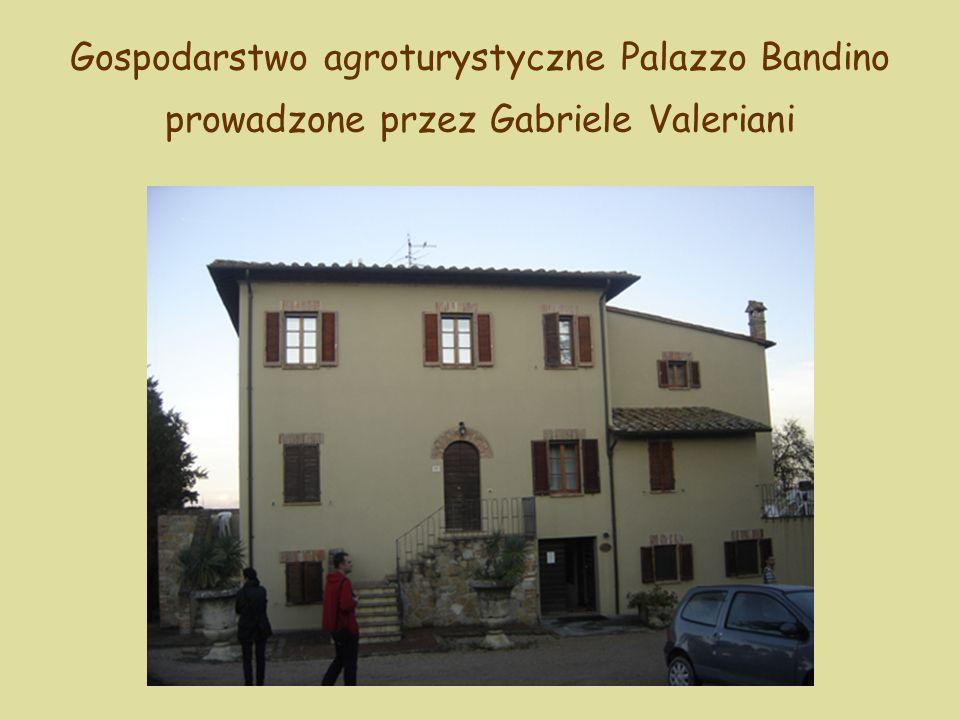 Gospodarstwo agroturystyczne Palazzo Bandino prowadzone przez Gabriele Valeriani