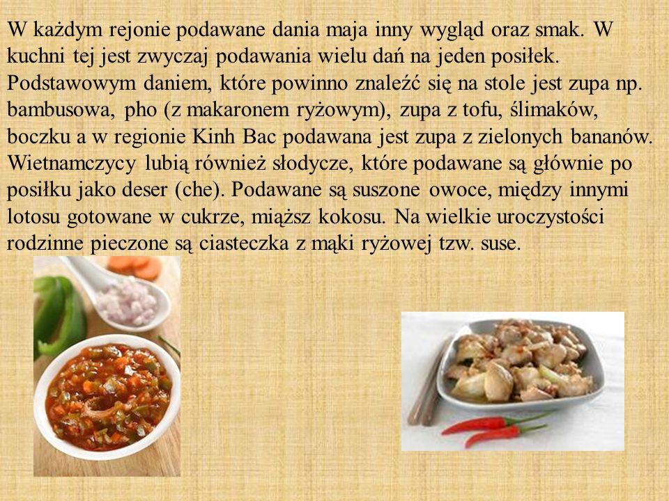 W każdym rejonie podawane dania maja inny wygląd oraz smak