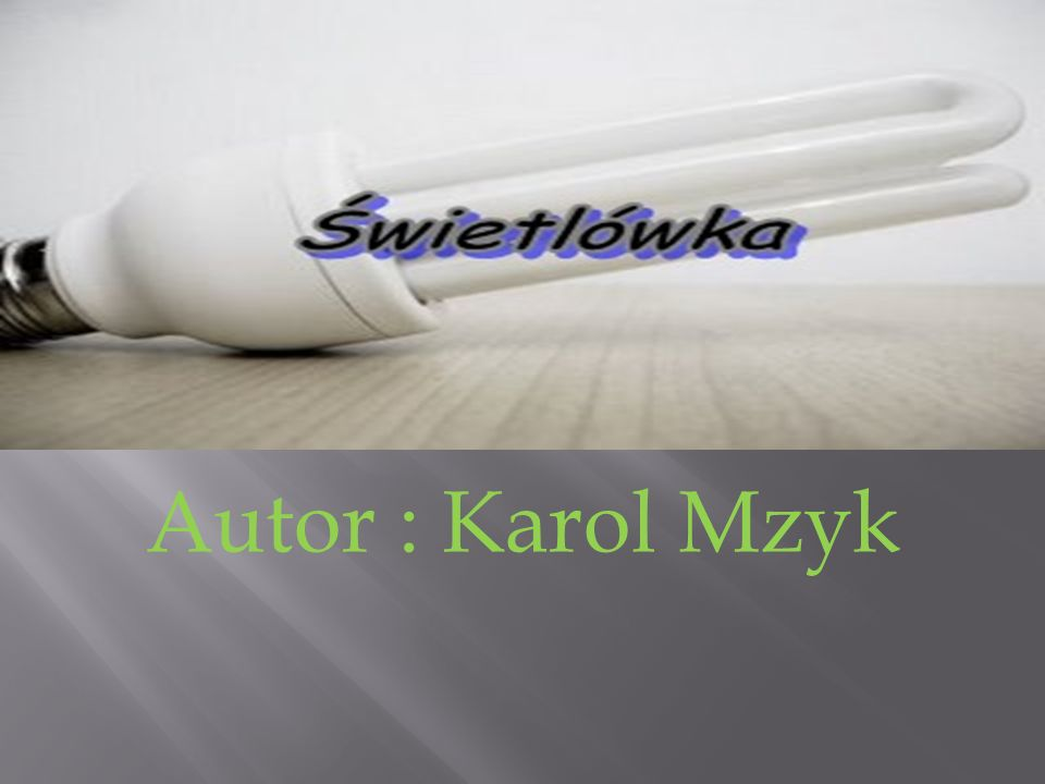 Autor : Karol Mzyk