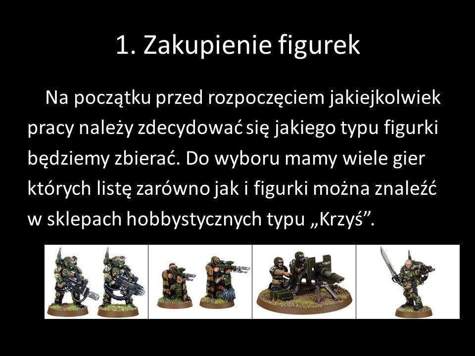 1. Zakupienie figurek