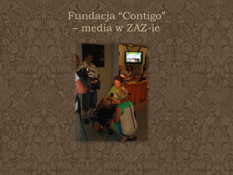 Fundacja Contigo – media w ZAZ-ie