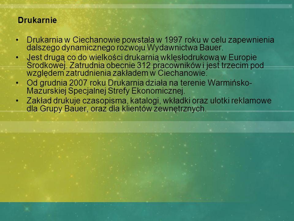 Drukarnie Drukarnia w Ciechanowie powstała w 1997 roku w celu zapewnienia dalszego dynamicznego rozwoju Wydawnictwa Bauer.