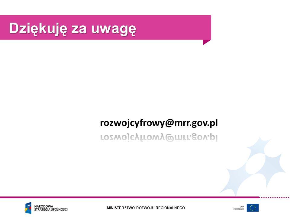Dziękuję za uwagę rozwojcyfrowy@mrr.gov.pl