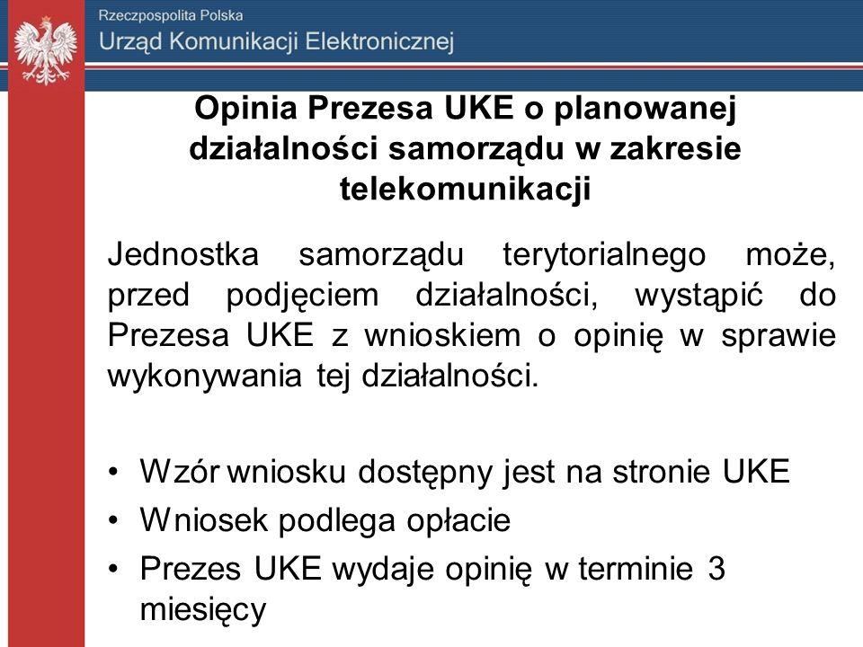 Opinia Prezesa UKE o planowanej działalności samorządu w zakresie telekomunikacji