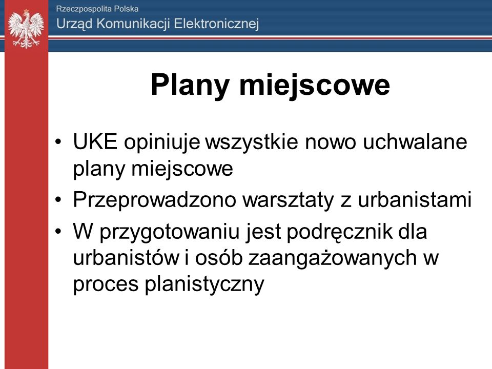 Plany miejscowe UKE opiniuje wszystkie nowo uchwalane plany miejscowe