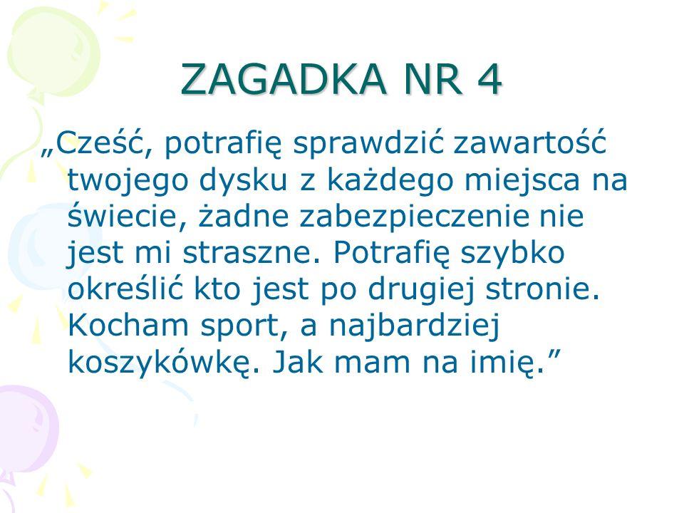 ZAGADKA NR 4