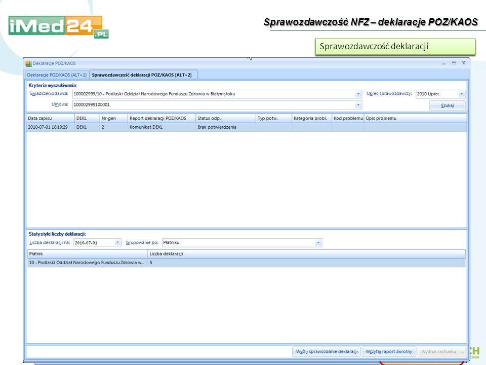 Sprawozdawczość NFZ – deklaracje POZ/KAOS