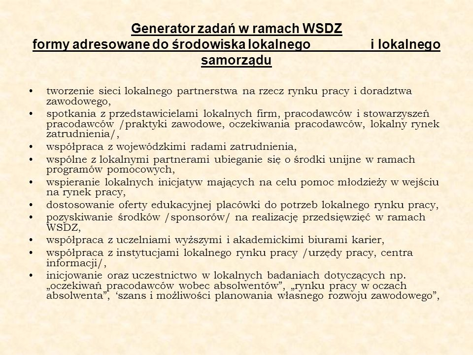 Generator zadań w ramach WSDZ formy adresowane do środowiska lokalnego i lokalnego samorządu