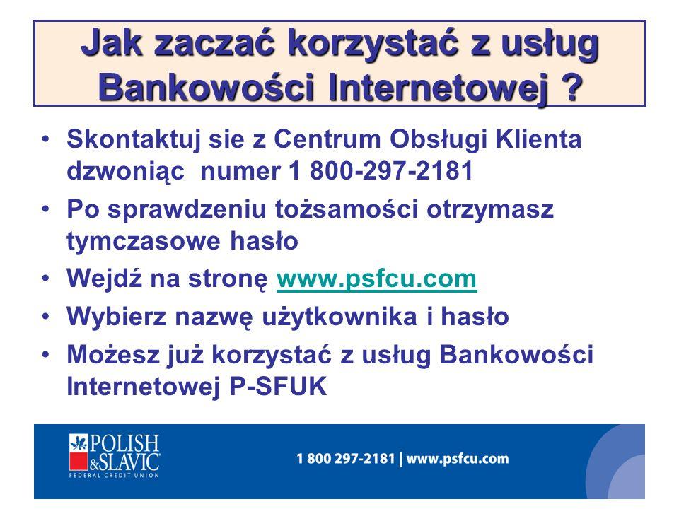 Jak zaczać korzystać z usług Bankowości Internetowej