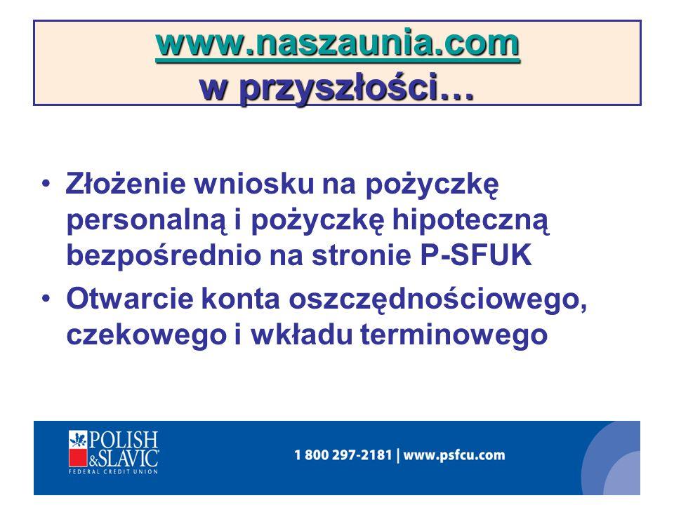 www.naszaunia.com w przyszłości…