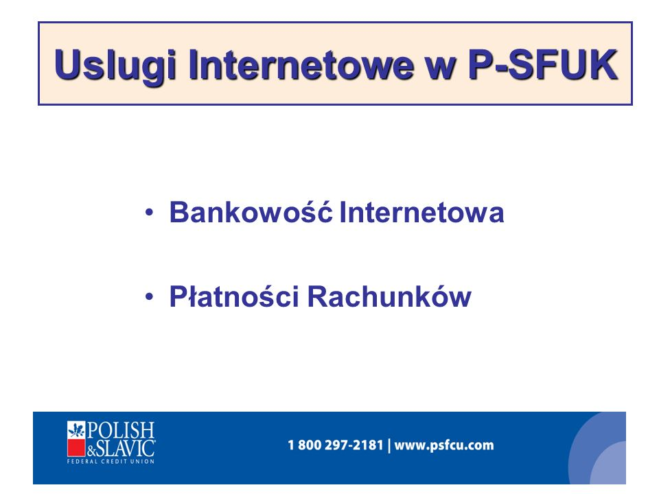 Uslugi Internetowe w P-SFUK
